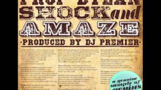 Prop Dylan - shock & amaze (produced by DJ PREMIER) 2011