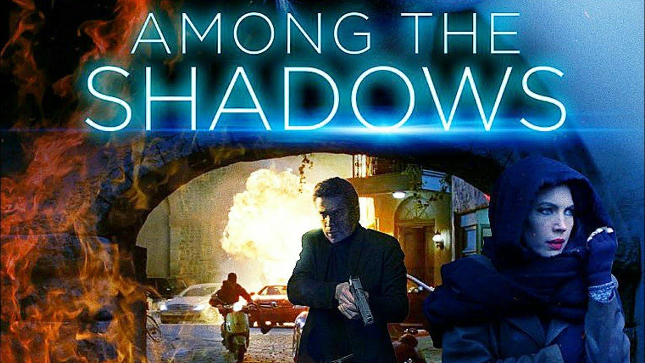 فيلم Among the Shadows 2019 مترجم