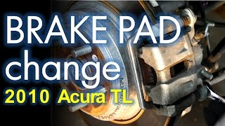 Brake Job: Acura TL 4th generation, Front and Rear Brake Pad Replacement