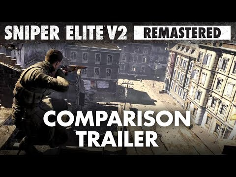 Sniper Elite V2 Remastered – Graphics Comparison Trailer