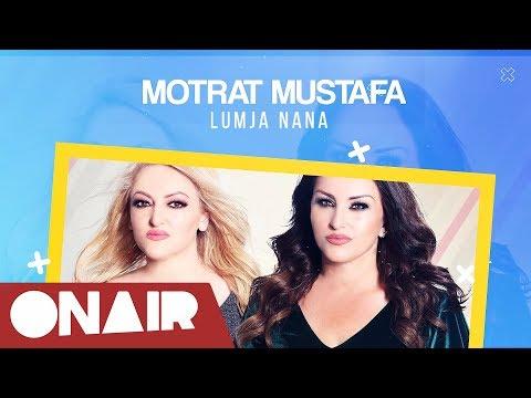 Motrat Mustafa   Lumja nana (2018)