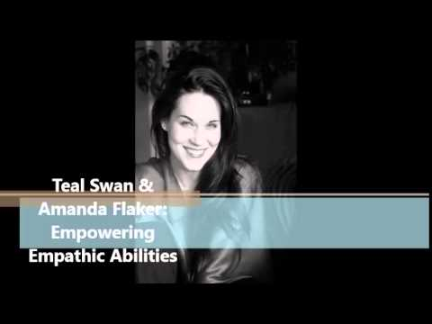 Advice for Empaths, Teal Swan with Host Amanda Flaker