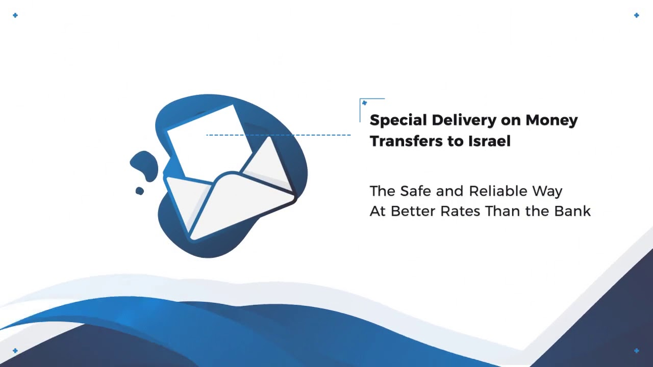 Special Delivery On Wire Transfers To Israel