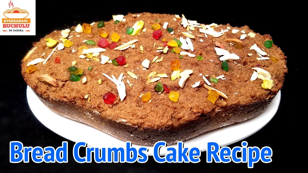 Cake Recipes In Marathi Oven: Bread Crumbs Cake Recipes