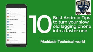 10 Tips for ANDROID User ||Latest update 2017||By Muddasir Technical world
