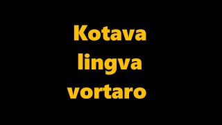 language kotava – esperantoava ravlemakam ( vortaro Kotava – Esperanto parto 4 )