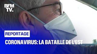 Coronavirus: la bataille de l'Est