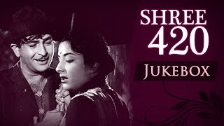 Shree 420 - All Songs (HD) - Jukebox - Raj Kapoor & Nargis - Evergreen Bollywood Classic Songs