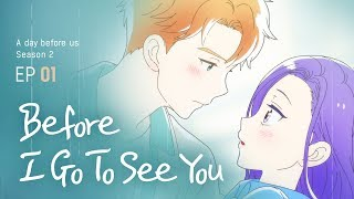 [A day before us 2] EP.01 Before I Go To See You _ ENG/JP - Stafaband