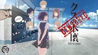 """[ШКОЛА, ЛЮБОВЬ И БЕСПОРЯДОЧНЫЙ СЕКС. 18+] Критический взгляд на аниме """"Kuzu no Honkai"""" [Review]"""