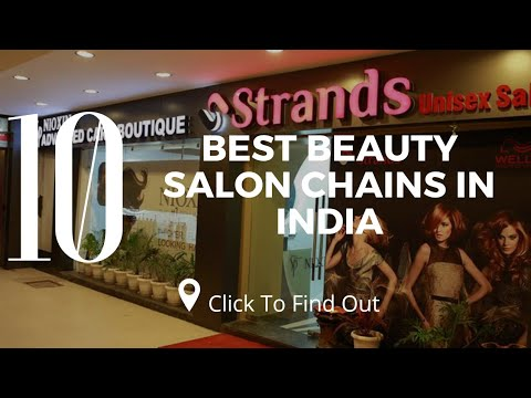 Top 10 Best Beauty Salon Chains In India