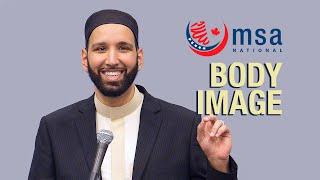 Body Image: Reality and Standards - Omar Suleiman - MSA National
