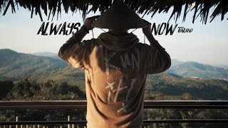 Always Now - Thailand | Ethan Hoover
