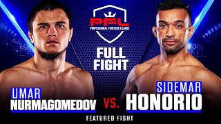 Full Fight | Umar Nurmagomedov vs Sidemar Honorio | PFL 6, 2019