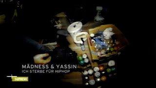 Mädness feat. Yassin - Ich sterbe für HipHop (prod. by Kollege Schnürschuh)