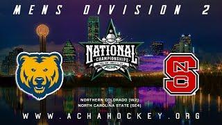 2019 ACHA Men's D2 National Championships (Game 10): NORTHERN COLORADO (W2) vs. N. CAROLINA ST (SE4) thumbnail