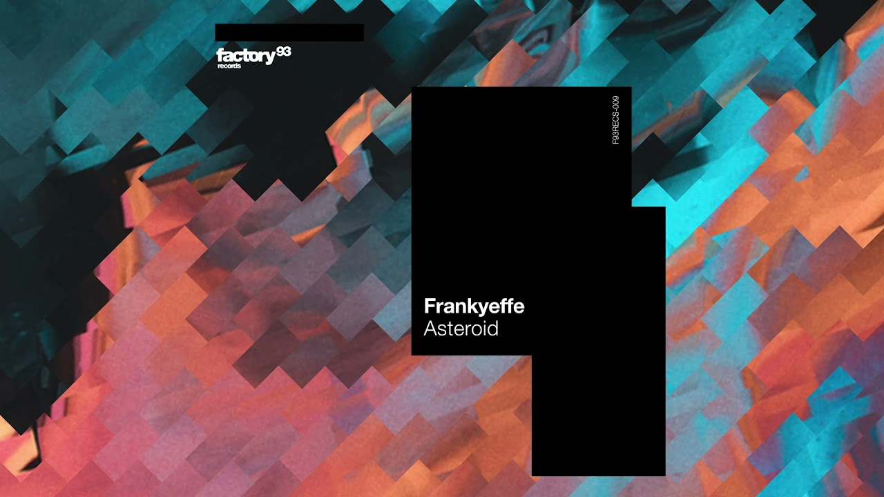 Download Frankyeffe - Asteroid   Factory 93 Records