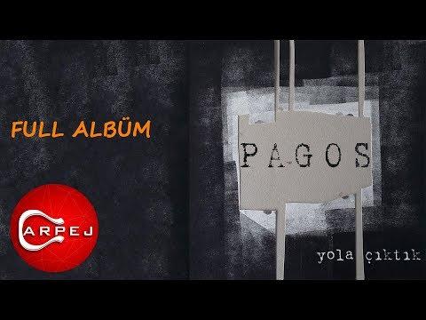 Pagos - Yola Çıktık (Full Albüm)