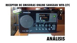 [Spanish] Radio de internet SANGEAN WFR-27C - Análisis