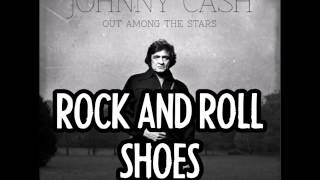 Watch Johnny Cash Rock And Roll Shoes video