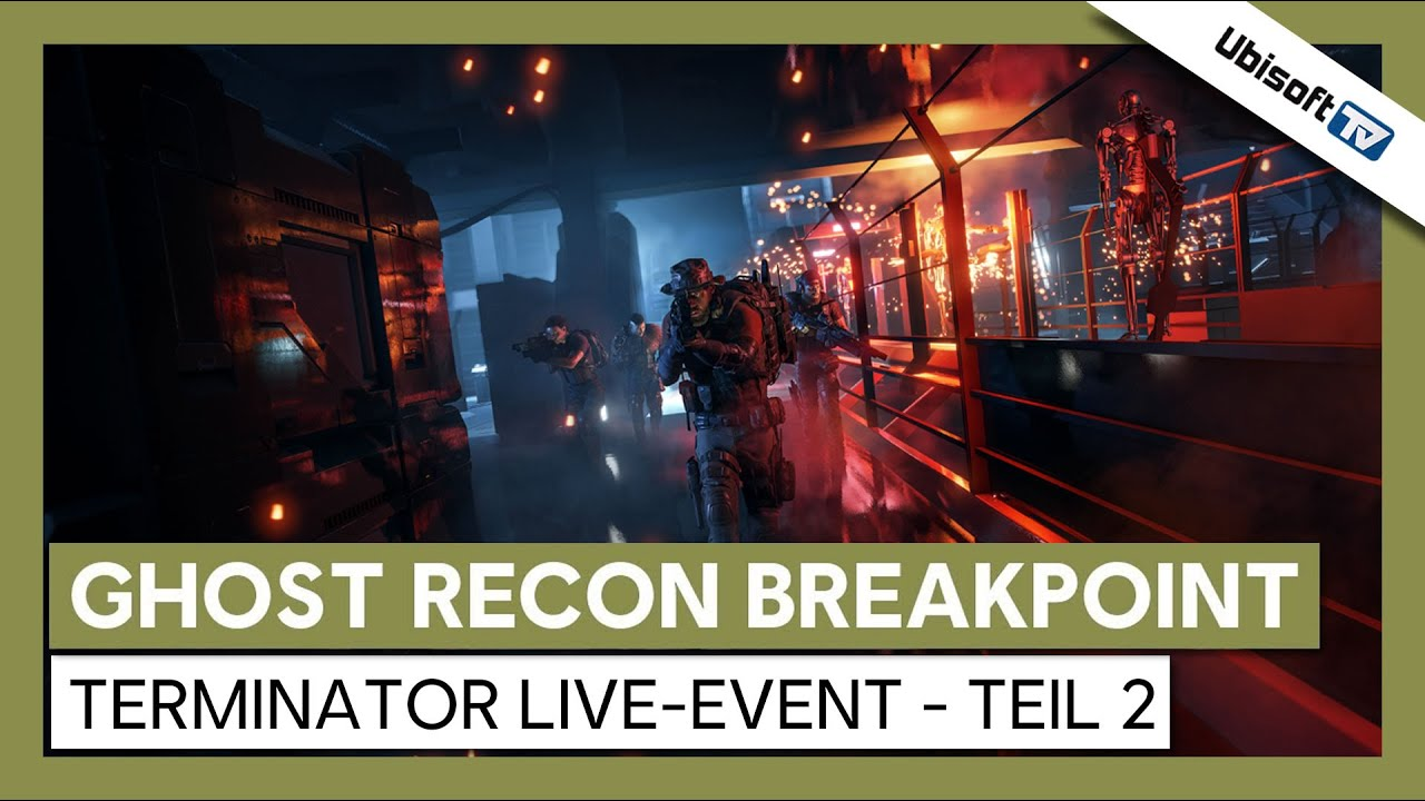Tom Clancy's Ghost Recon Breakpoint - Terminator Live-Event - Teil 2 | Ubisoft-TV