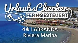 4☀ LABRANDA Riviera Marina | Gran Canaria