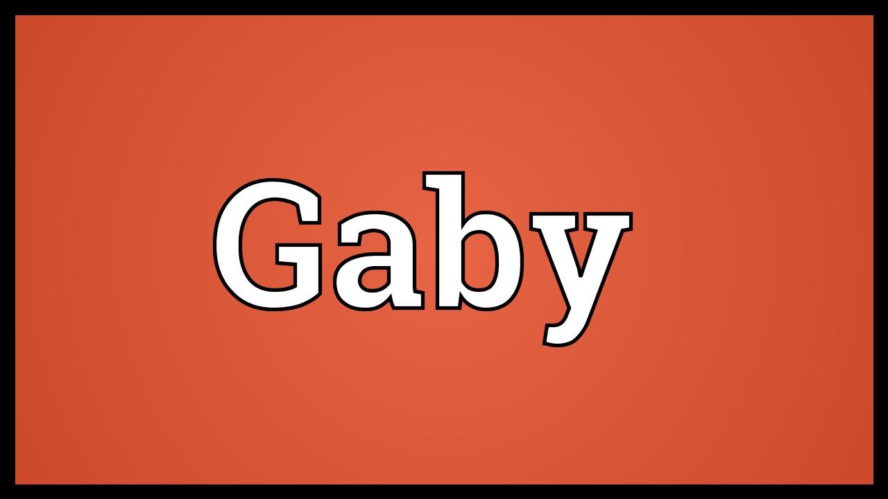 gaby meaning youtube