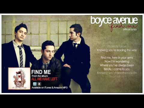 Boyce Avenue - Find Me (Lyric Video)(Original Song) on Spotify & Apple
