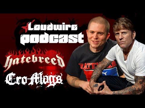 Loudwire Podcast #18 - Hatebreed's Jamey Jasta + Cro-Mags' John Joseph