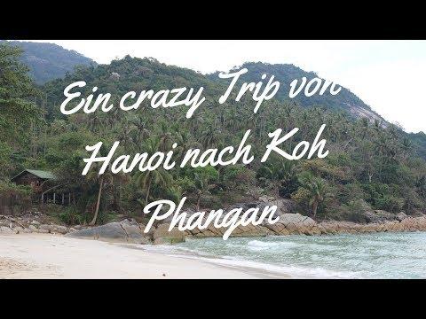 Unser crazy Trip ohne Tickets von Hanoi nach Koh Phangan - Offroad zum Bottle Beach