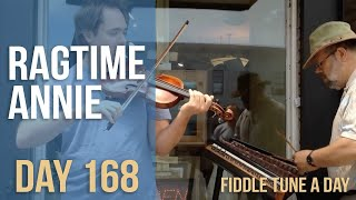 Ragtime Annie - Fiddle Tune a Day - Day 168