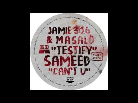 Jamie 3:26 & Masalo - Testify (12'' - LT074, Side A) 2016
