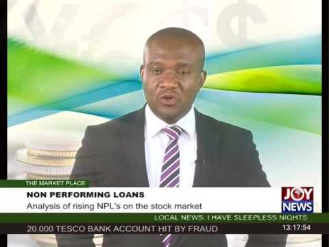 Non Performing Loans - The Market Place on Joy News (8-11-16)