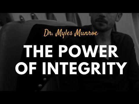 Download Dr. Myles Munroe: The Power of Integrity