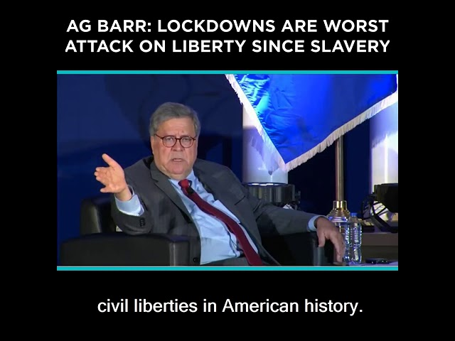 AG Barr: Lockdowns are Worst Attack on Liberty Since Slavery