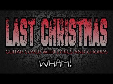 7.4 MB) Chords Last Christmas - Free Download MP3