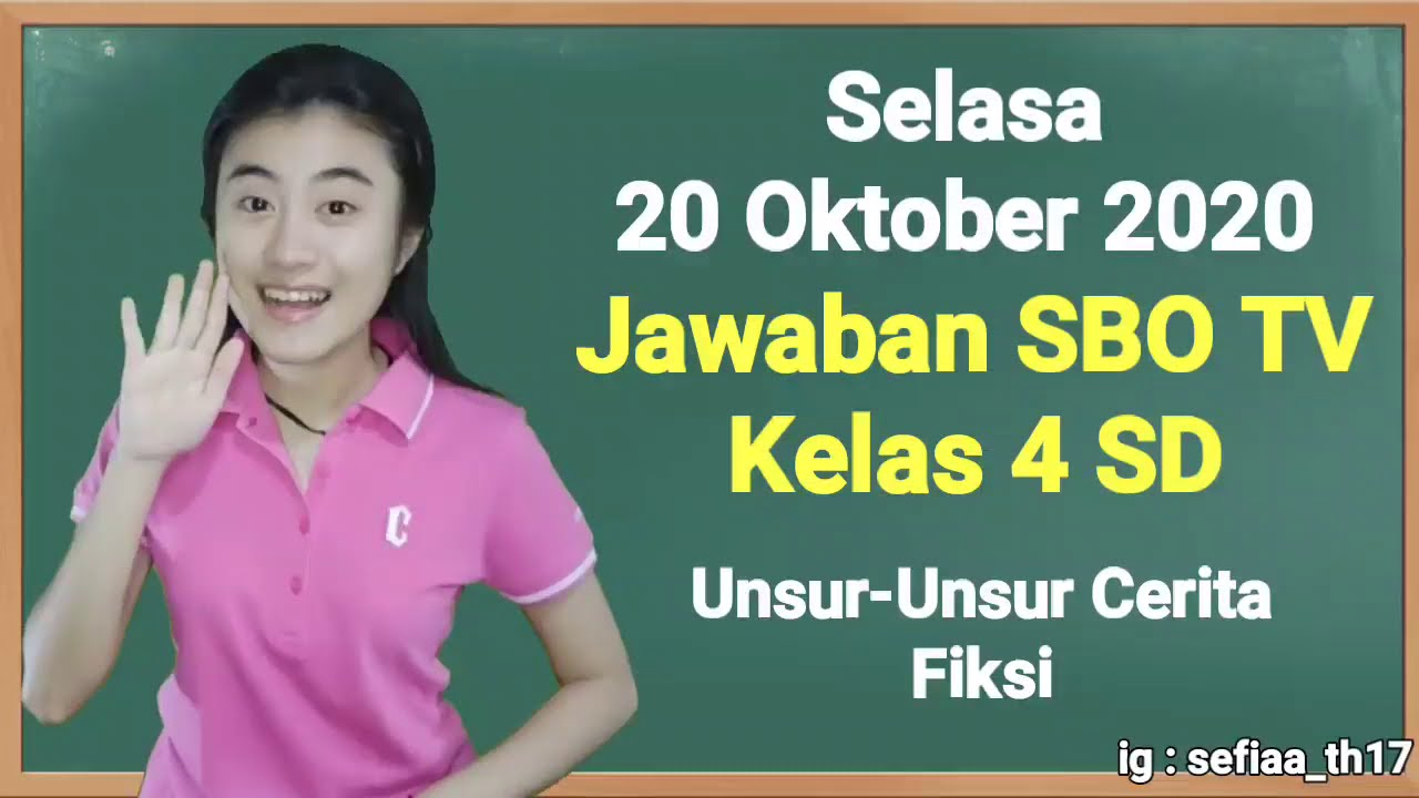 Kunci Jawaban SBO TV Selasa 20 Oktober 2020 Kelas…