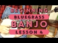 Learn to Play Bluegrass Banjo - Lesson 4