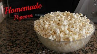 Easy Homeade Popcorn { Without Oil } | Yummy