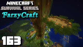 Branches On My Mega Tree House! - Minecraft Let's Play: FarzyCraft [Episode #163]