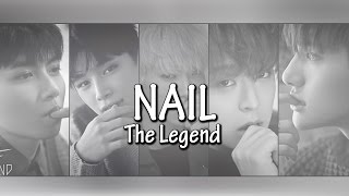 The Legend - Nail Lyrics (Hangul + Romanization + English) Mp3