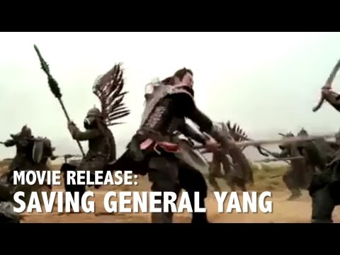 "Movie ""Saving General Yang"" Promotes Traditional Chinese Values"