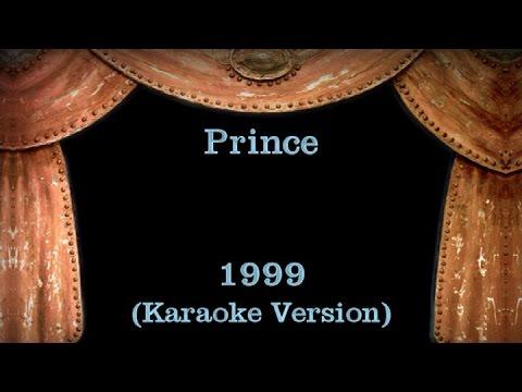 Prince - 1999 - Lyrics (Karaoke Version)