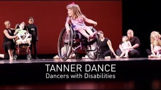 Tanner Dance -- Dancers with Disabilities