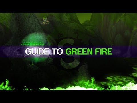 [GUIDE] Green Fire Quest Guide On A Boosted Lvl 90 Warlock