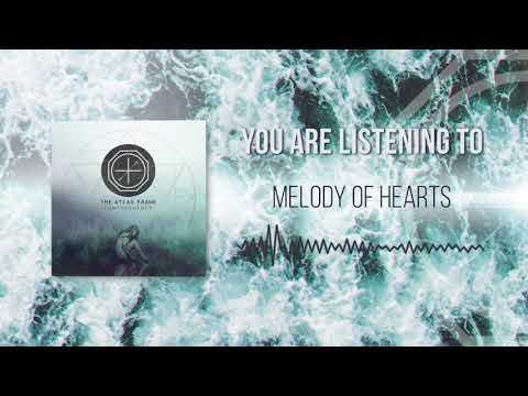The Atlas Frame - Melody of Hearts