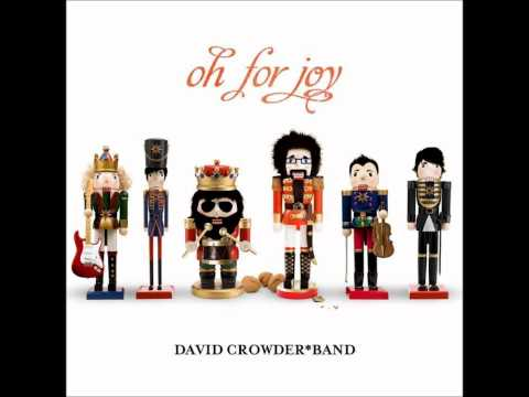 david crowder band - the first noel