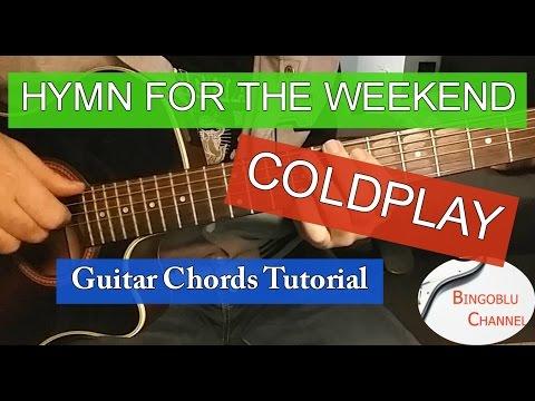 Hymn For The Weekend - Coldplay - Guitar Tutorial