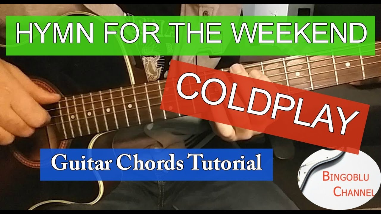 Hymn For The Weekend Coldplay Guitar Tutorial Youtube