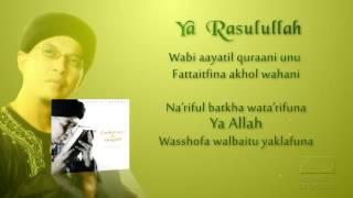 Ustad Jefri Al Buchori   Ya Rasulullah   Official Lyric Video